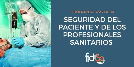 Seguridad del paciente y de los profesionales sanitarios en pandemia COVID-19